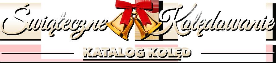 Świąteczne Kolędowanie – Katalog kolęd