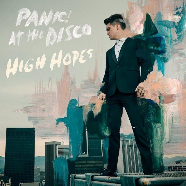 Panic! At The Disco – High Hopes | Tekst piosenki ...