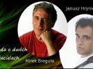 Ballada o dwóch przyjacielach - Mirek Breguła & Janusz Hryniewicz