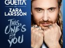 This One's For You - David Guetta ft. Zara Larsson