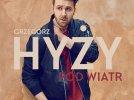 Pod wiatr - Grzegorz Hyży