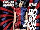 Nowe Horyzonty - Ewelina Lisowska
