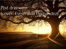Pod drzewem - Esmeralda Hernandez